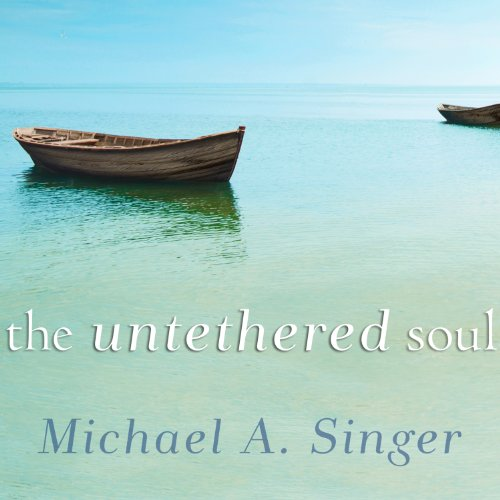 The Untethered Soul: The Journey Beyond Yourself Book Cover